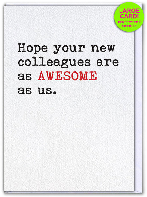 New Colleagues Awesome (Large Card)