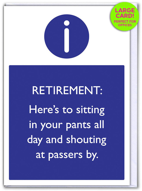 Retirement Sit In Pants (Large Card)
