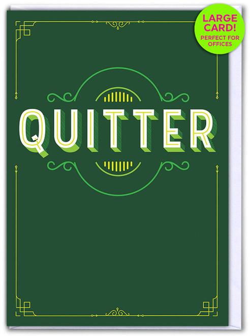 Quitter (Large Card)