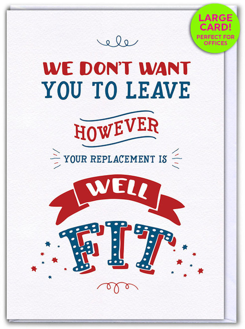 Leaving Fit Replacement (Large Card)