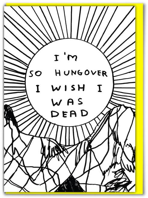 David Shrigley Hungover Greetings Card