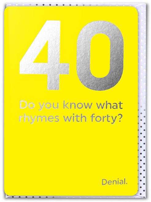 40th Birthday (Silver Foiled) Age Card