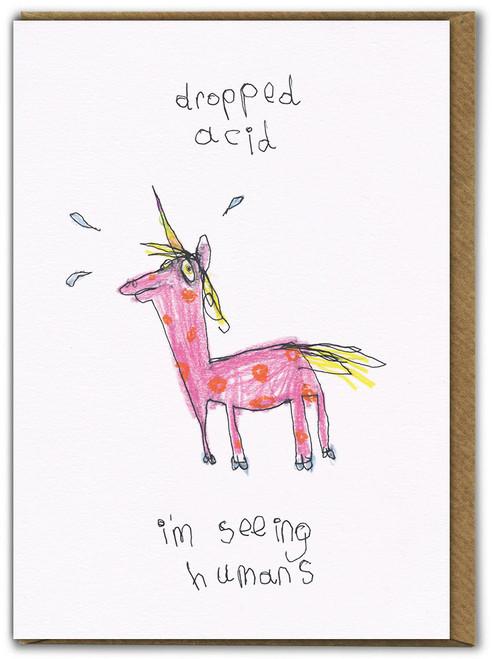 Dropped Acid Birthday Card