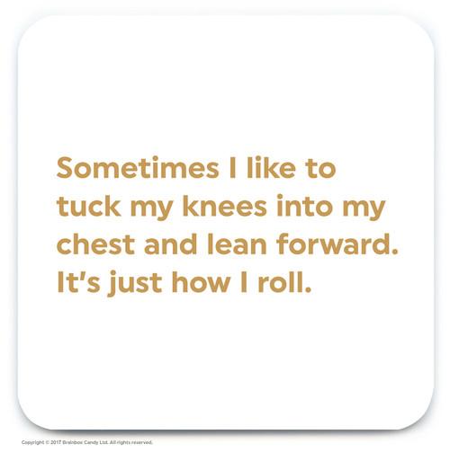 It's How I Roll Coaster