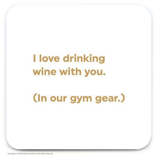 Drinking In Gym Gear Coaster