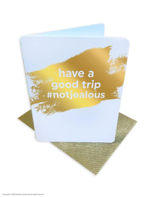Have A Good Trip (Gold Foiled) Bon Voyage Leaving Card
