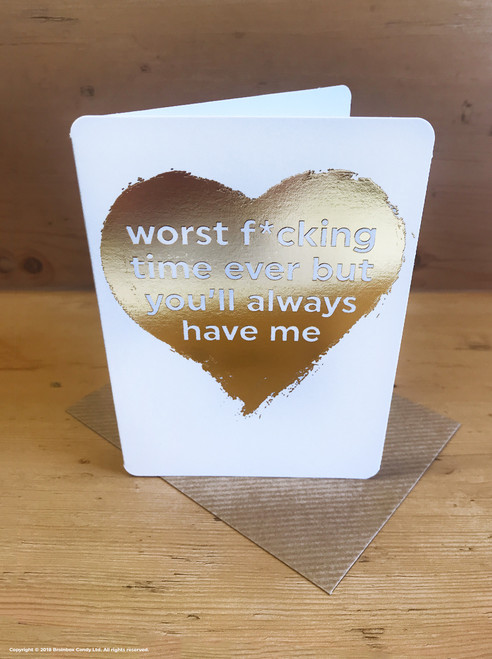 Worst F*cking Time Ever (Gold Foiled) Greetings Card