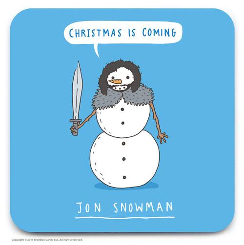 Christmas Is Coming Jon Snowman Coaster