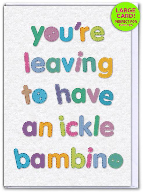 Leaving Bambino (Large Card)