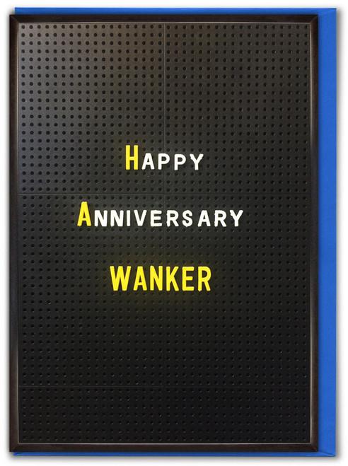 Happy Anniversary Wanker Card