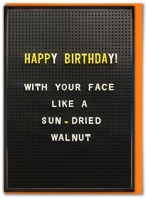 Sun Dried Walnut Face Birthday Card