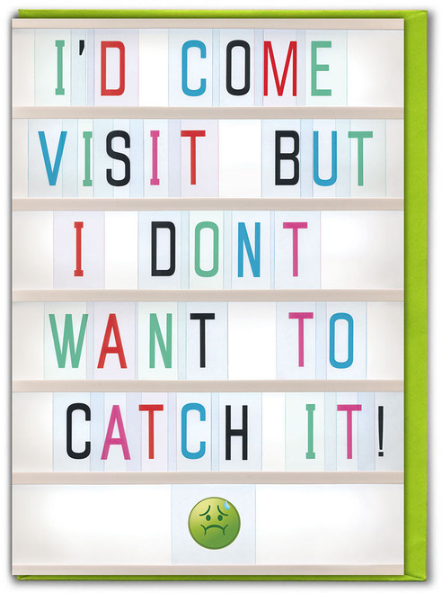 Don't Want To Catch It Get Well Soon Card