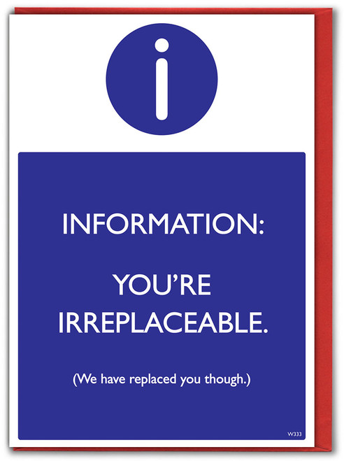 You're Irreplaceable Leaving Card
