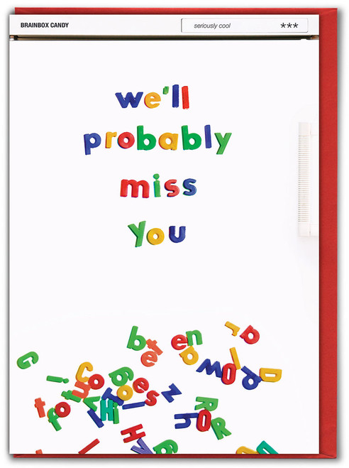 We'll Probably Miss You Leaving Card
