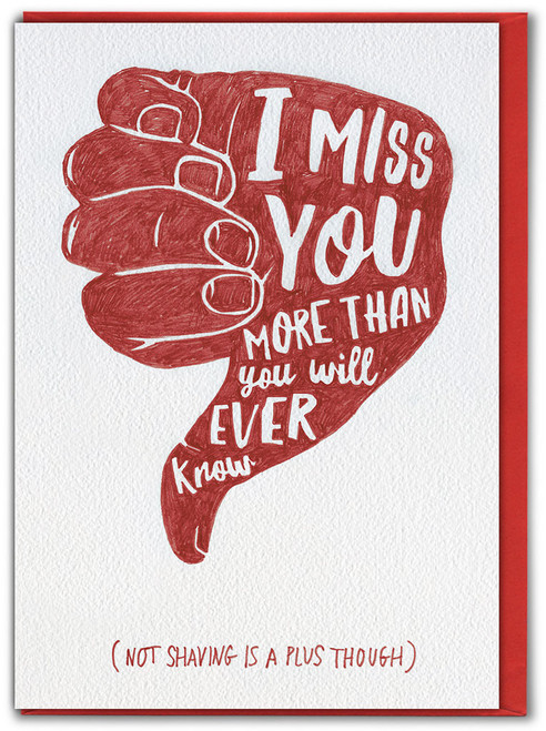 More Than You Will Ever Know Missing You Card