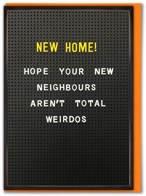 New Home Weirdos Card