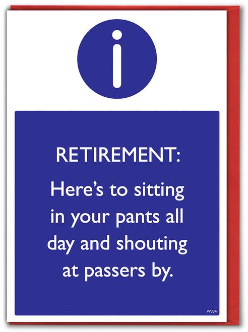 Retirement Sitting In Pants Greetings Card