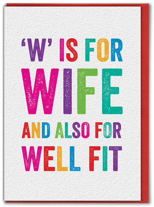 W Is For Wife Birthday Card
