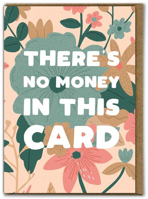 No Money Birthday Card