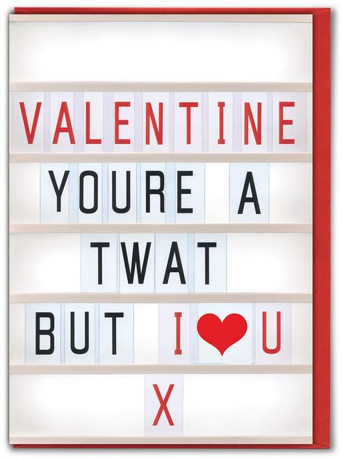 Twat I Love You Valentine's Day Card