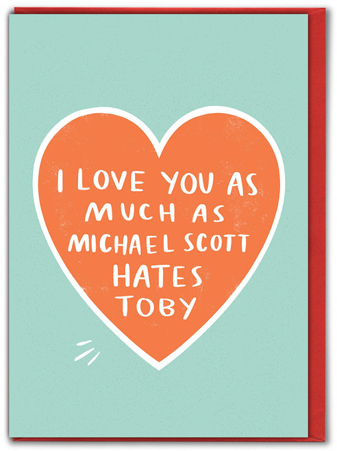 Michael Hates Toby Valentine's Day Card