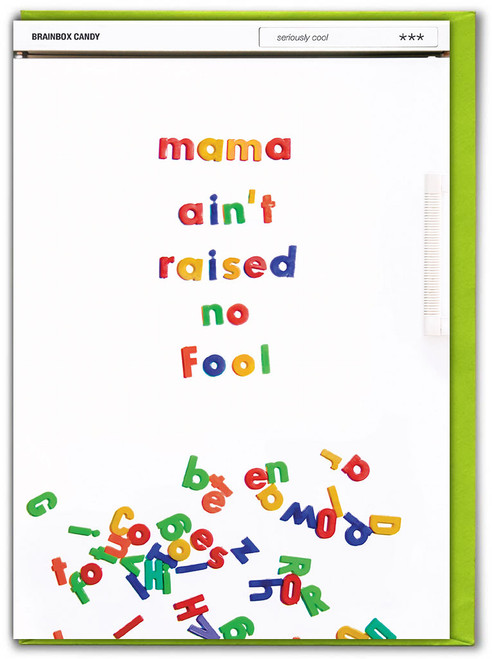 Mama Ain't Raised No Fool Mother's Day Card