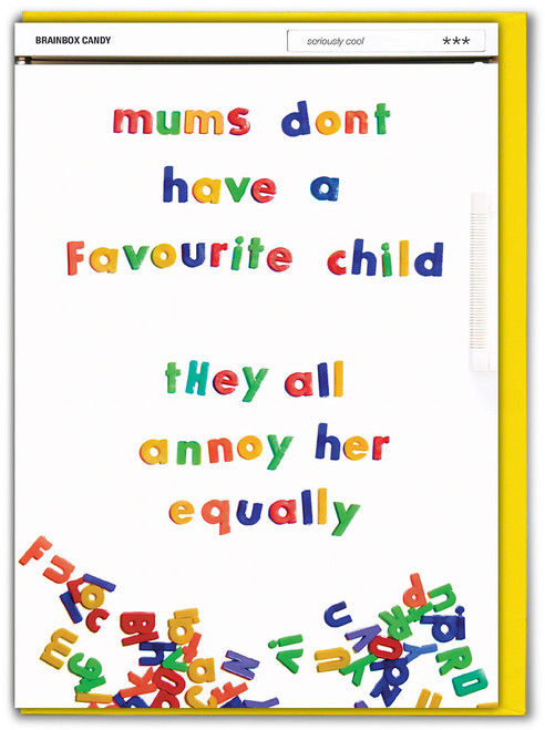Don't Have Favourite Child Mother's Day Card