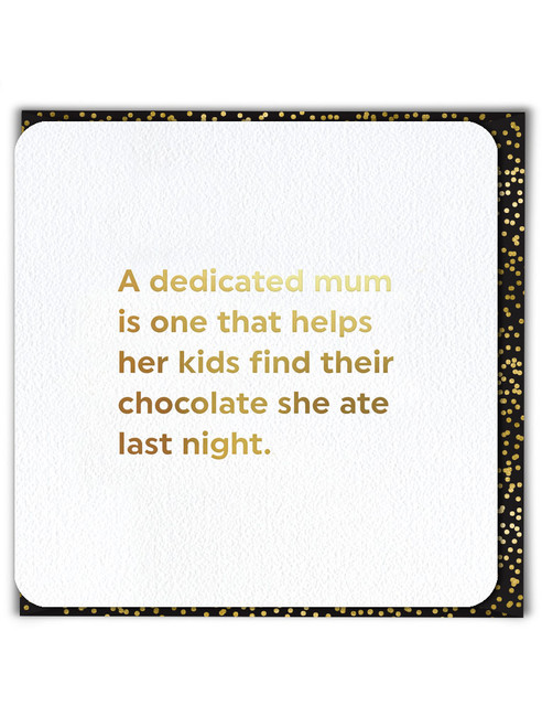 Mum Helps Find Chocolate (Gold Foiled) Mother's Day Card