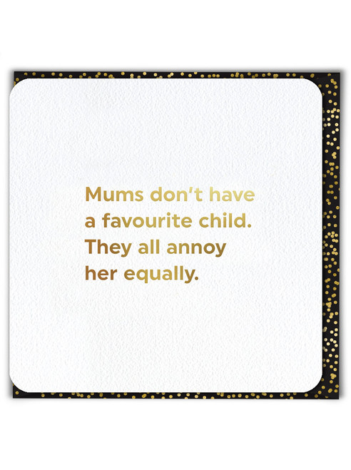 Favourite Child (Gold Foiled) Mother's Day Card