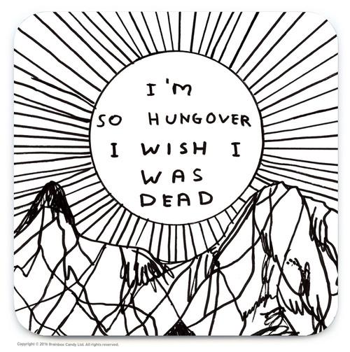 David Shrigley I'm So Hungover Coaster
