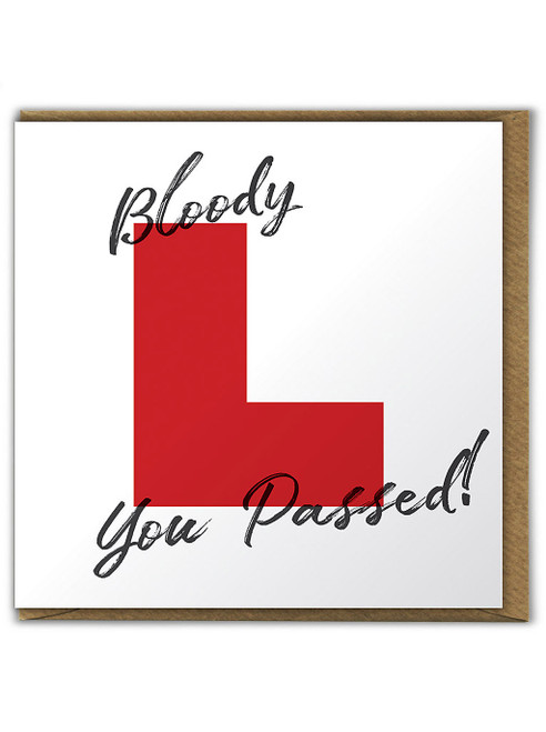 Bloody L You Passed Driving Test Card