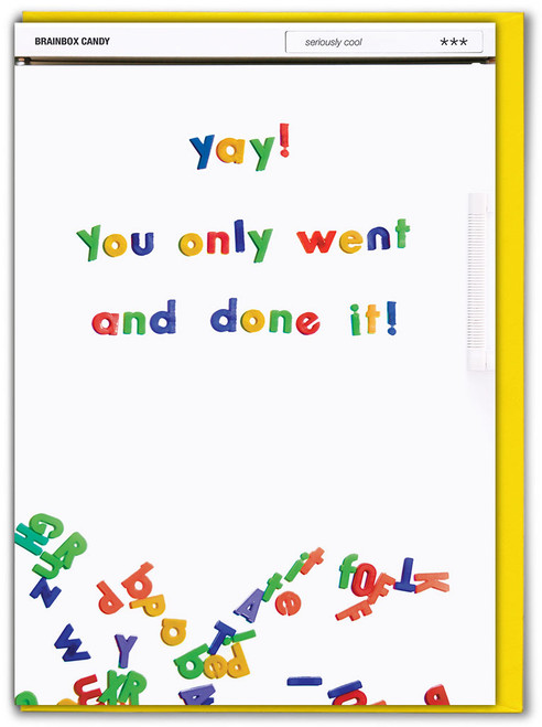 You Only Went And Done It Congratulations Card