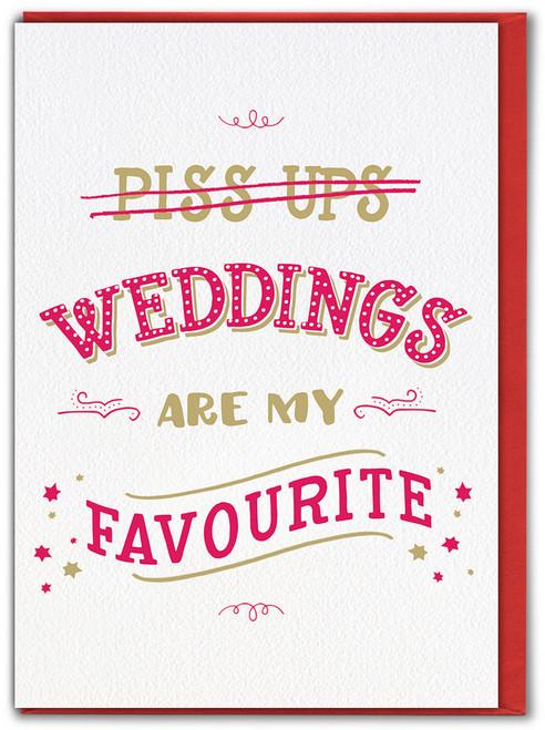 Piss Ups Wedding Card