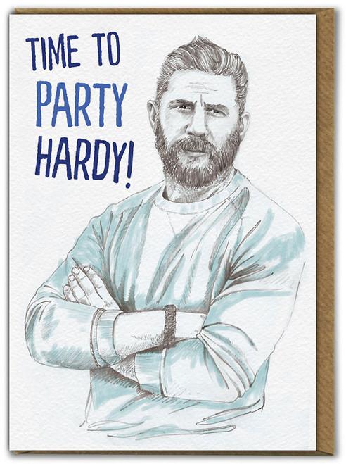 Party Hardy Birthday Card