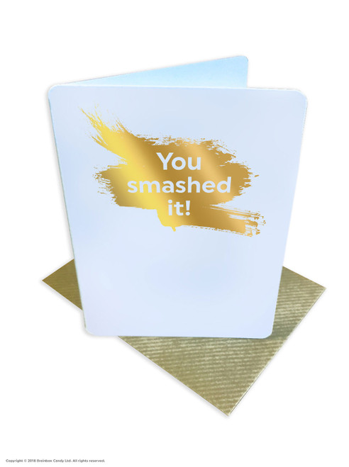 You Smashed It (Gold Foiled) Congratulations Card