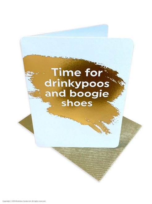 Drinkypoos Boogie Shoes (Gold Foiled) Birthday Card