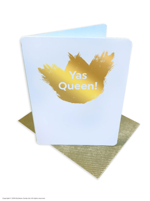 Yas Queen (Gold Foiled) Birthday Card