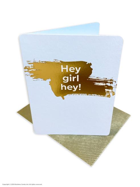Hey Girl Hey (Gold Foiled) Birthday Card