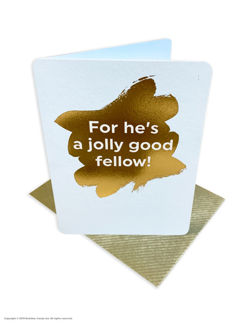 For He's A Jolly Good Fellow (Gold Foiled) Birthday Card
