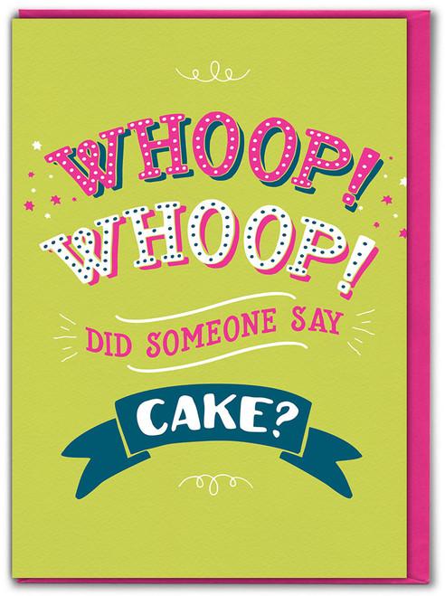 Whoop Whoop Cake Birthday Card