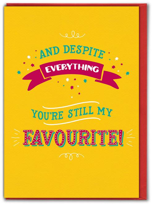 Despite Everything Birthday Card