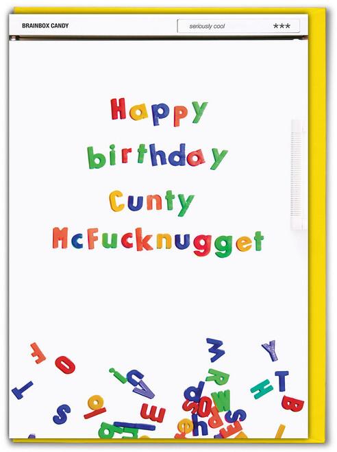 Cunty McFucknugget Birthday Card