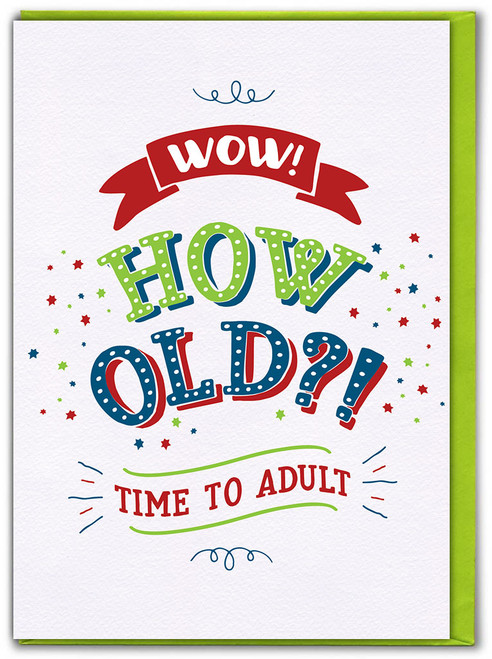 Time To Adult Birthday Card (FIZZ127)