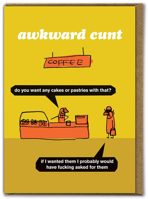Awkward Cunt Pastries Card