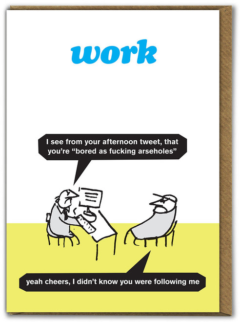 Bored As Arseholes Card