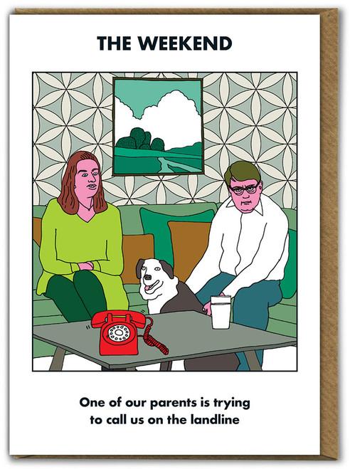 Weekend Parents On Landline Card