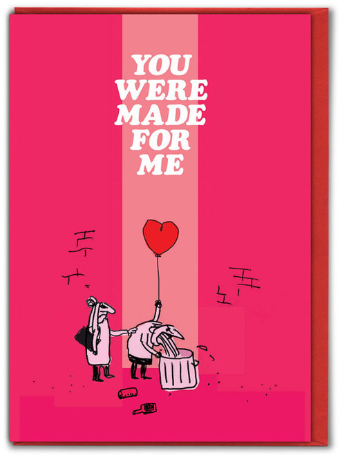 You Were Made For Me Valentine