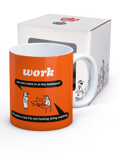 Work At Weekend Mug