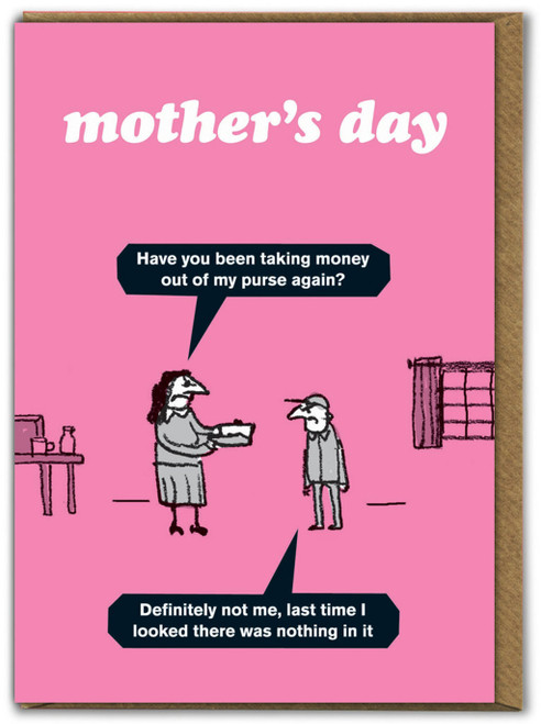 Mothers Day Taking Money