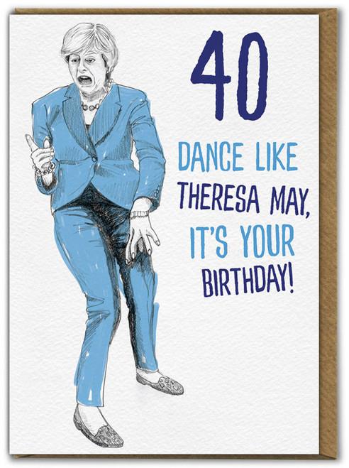 Theresa May 40th Birthday